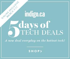 5 Days of Tech Deals at Indigo.ca