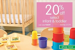 SAVE 20% OFF SELECT INFANTS & TODDLERS PRODUCTS + FREE SHIPPING ON ORDERS OVER $99 USING CODE: TOD19