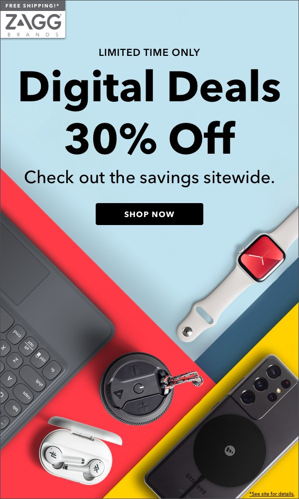 Digital Deals - Get 30% Off for a Limited time only! Check out the Savings Sitewide!