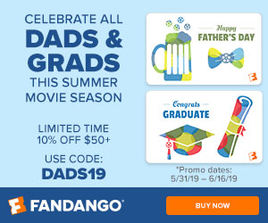 300x250 Celebrate All Dads & Grads This Summer Movie Season