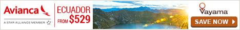 Vayama.com - Avianca Airlines - Discover the Destination of the month: Ecuador