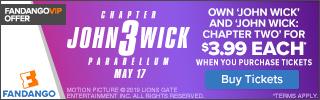 320x100 Fandango VIP+ Offer: John Wick