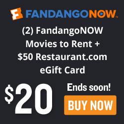 FandangoNOW 2 Movies to Rent + $50 Restaurant.com eGift Card
