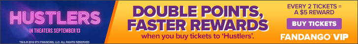 728x90 Earn DOUBLE VIP+ POINTS with your 'Hustlers' ticket purchase. Every 2 tickets = $5 reward