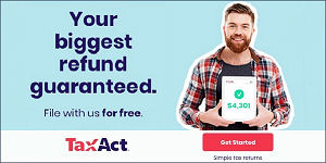 TaxAct get your biggest refund.