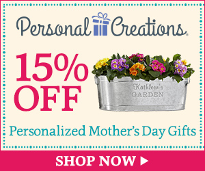 Personal Creations Promo code - 15% off Personalized Mother's Day Gifts