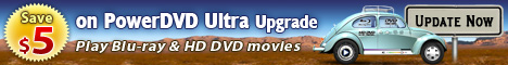 Save $5 on PowerDVD Ultra Upgrade