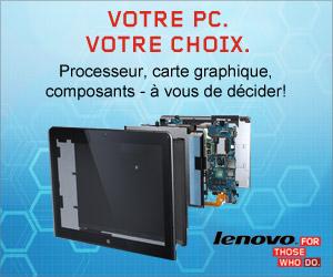 Lenovo - Votre PC. Votre choix.