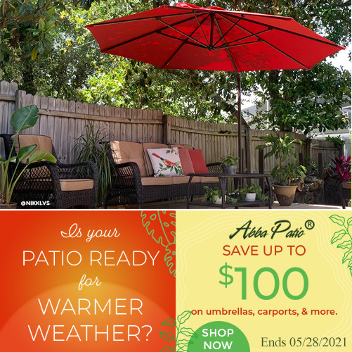 Is Your Patio Ready for Warmer Weather? Save Up to $100 on Umbrellas, Carports & More! Ends 5/28/202