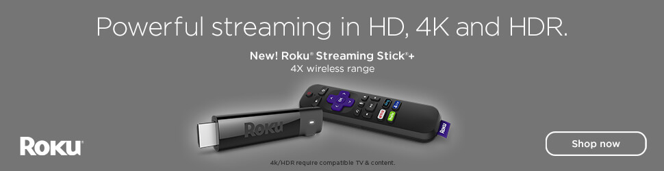 Roku offering HD 4K and HDR online streaming. Do you Roku?