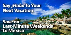 Say Hola! to Your Next Vacation!!
