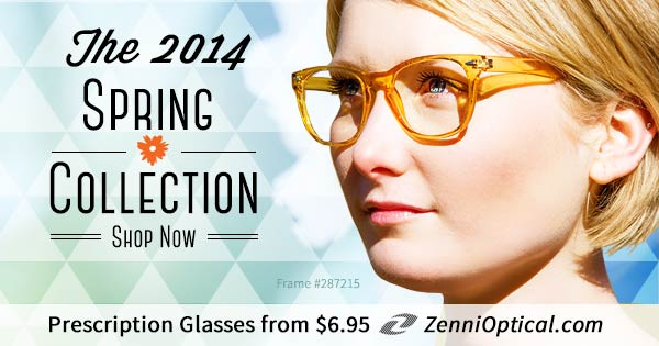 Shop the 2014 Spring Collection at Zenni Optical. Prescription glasses starting at just $6.95.