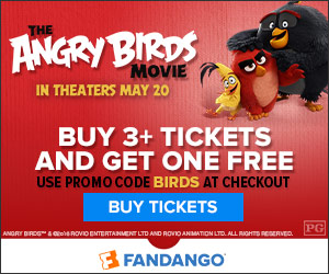 Fandango - Buy 3 Tickets to Angry Birds The Movie and get the 4th Free