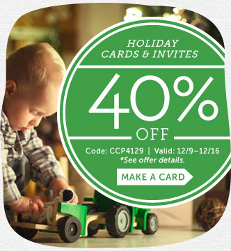 Save 40% off Holiday Cards & Invites at Cardstore! Use Code: CCP4129. Valid 12/9 through 12/16/14.