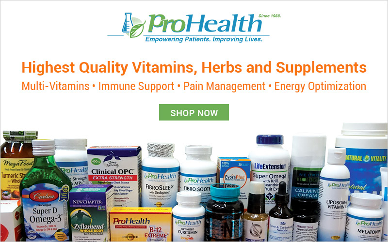 ProHealth High Quality Vitamins, Herbs and Supplements