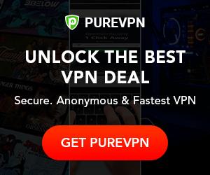 Get PureVPN: UNLOCK THE BEST VPN DEAL