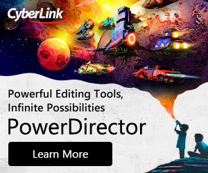 PowerDirector. Pish the limits of creative possibilities