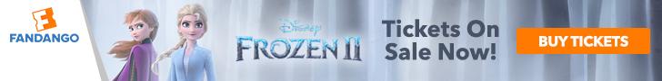 728x90 Frozen II Tickets On Sale Now!