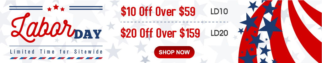 Labor Day Save Extra $10 OFF Over $59