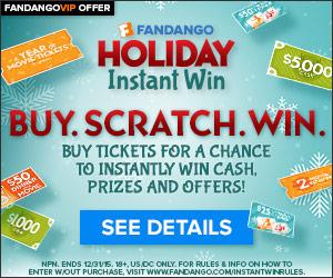 Fandango Instant Win Sweepstakes