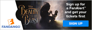 Fandango Beauty and the Beast FanAlert™
