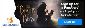 Fandango Beauty and the Beast FanAlert™