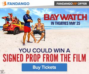 Fandango - Baywatch Sweepstakes Week #1