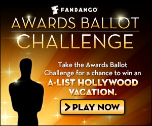 Fandango Awards Ballot Challenge
