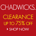 shop CHADWICKS clearance today!