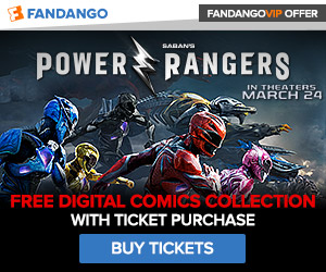 Buy tickets to Power Rangers and get a FREE digital comics collection. In theaters everywhere 3/24.
