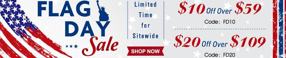 Flag Day Sale: Enjoy Extra $20 OFF Oer $109 With Code: FD20