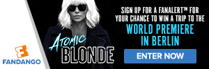 Fandango - Atomic Blonde Sweepstakes