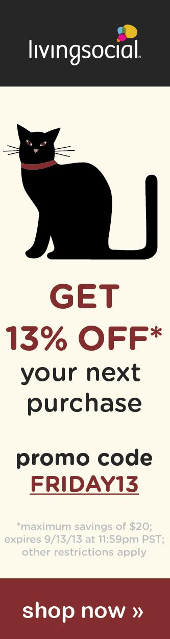 Save an additional 13% on LivingSocial.com using the code