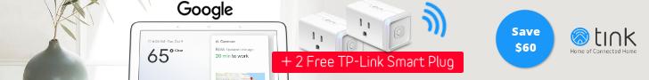 Google Home Hub + 2 TP-Link Smart Plug HS105 for $149