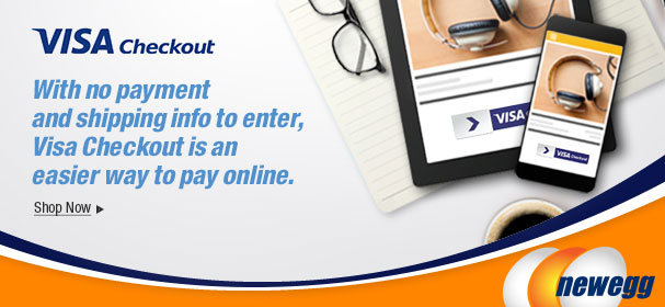Pay Online Easier & Faster With VISA Checkout At Newegg Canada! No Need To Enter Payment Or Shipping Information. Shop Computer Products, Laptops, Electronics & More!