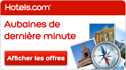 Hotels.com Canada: Aubaines De Dernière Minute Évadez-vous Sans Plus Tarder!
