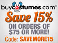 BuyCostumes.com - Get 15% Off on Orders of $75 or More - code: SAVEMORE15