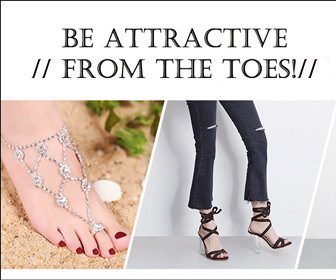 BE ATTRACTIVE//FROM THE TOES!//