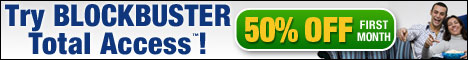 Sign Up With Blockbuster, Get 50% Off First Month.