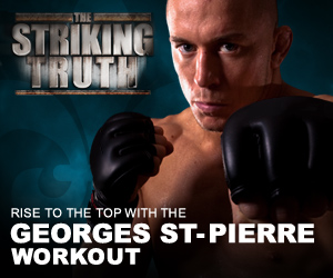 Striking Truth, Georges Ste. Pierre Workout Medium