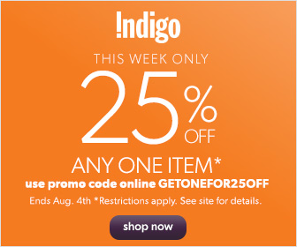 Save 25% on Any One Item * from Chapters.Indigo.ca! (*Restrictions Apply.)