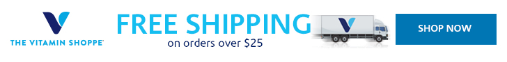 Free Shipping on Orders $25 or more at The Vitamin Shoppe