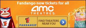 Fandango Now Tickets for AMC Theatres!