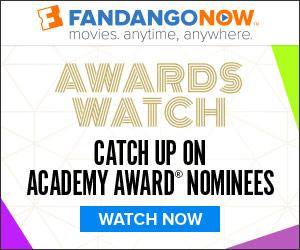 FandangoNOW Academy Award Nominees Promo