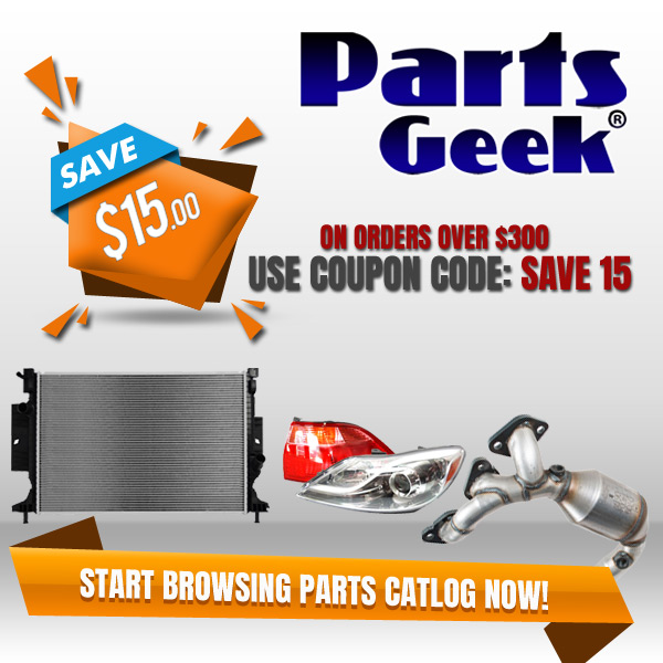 Save 15% on www.PartsGeek.com on Orders Over $300 - Use Code SAVE15