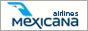 Click here to Fly and Save with Mexicana Airlines.