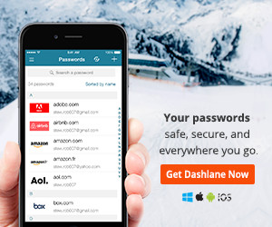 Your Passwords - Safe, Secure, and Everywhere You Go. Get Dashlane Premium now.