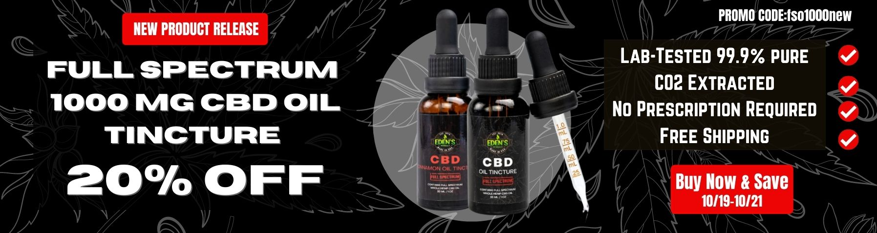 Banner announcing 20% off brand new product full spectrum cbd oil 1000mg from Eden's Herbals