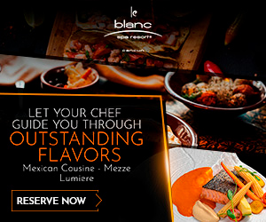 Enjoy at Le Blanc Spa Resort Mexican Cousine, Meeze, Lumiere and more.