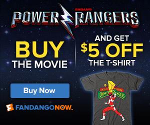 FandangoNOW - Buy Power Rangers and get $5 off a Power Rangers T-Shirt
